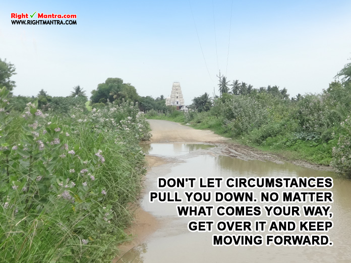 DONT LET CIRCUMSTANCES